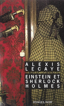 Einstein et Sherlock Holmes - AlexisLecaye