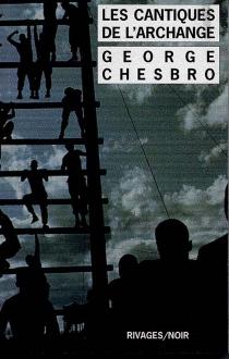 Les cantiques de l'archange - George C.Chesbro