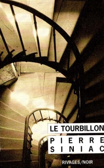 Le tourbillon - Pierre Siniac
