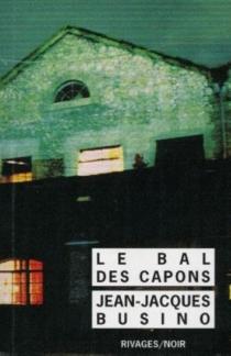 Le bal des capons - Jean-JacquesBusino