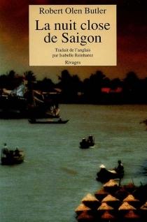 La nuit close de Saigon - Robert OlenButler