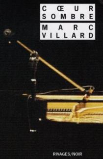 Coeur sombre - MarcVillard