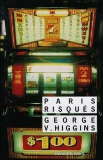 Paris risqués - George VincentHiggins