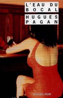 L'eau du bocal - HuguesPagan