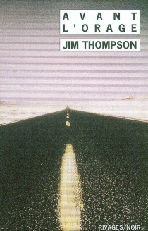 Avant l'orage - JimThompson