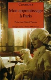 Mon apprentissage à Paris - Giovanni GiacomoCasanova