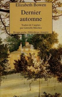 Dernier automne - ElizabethBowen