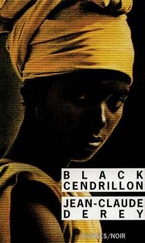 Black Cendrillon - Jean-ClaudeDerey
