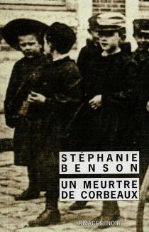 Un meurtre de corbeaux - StéphanieBenson