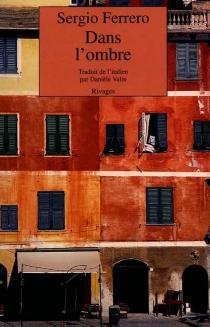 Dans l'ombre - SergioFerrero