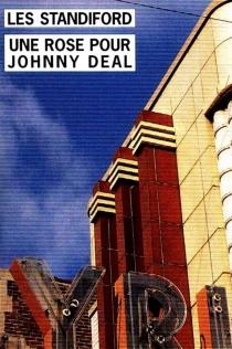 Une rose pour Johnny Deal - LesStandiford