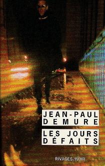 Les jours défaits - Jean-PaulDemure