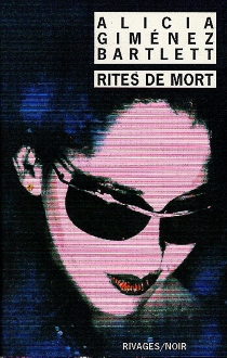 Rites de mort - AliciaGiménez Bartlett
