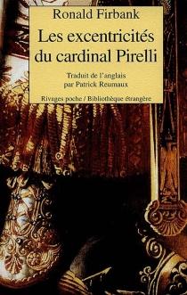Les excentricités du cardinal Pirelli - RonaldFirbank