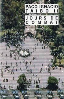 Jours de combat - Paco IgnacioTaibo