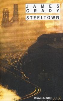 Steeltown - James ThomasGrady