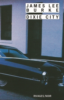 Dixie city - James LeeBurke