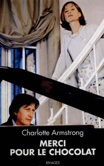 Merci pour le chocolat - Charlotte Armstrong