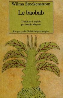 Le baobab - WilmaStockenström
