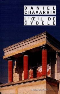 L'oeil de Cybèle - DanielChavarría