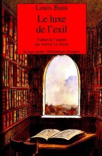 Le luxe de l'exil - LouisBuss