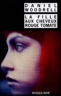 La fille aux cheveux rouge tomate - DanielWoodrell