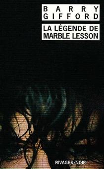 La légende de Marble Lesson - BarryGifford