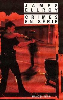 Crimes en série - JamesEllroy