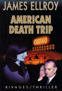 American death trip - James Ellroy