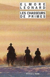 Les chasseurs de primes - ElmoreLeonard
