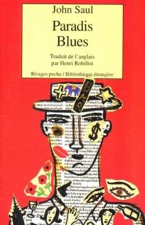 Paradis blues - John RalstonSaul