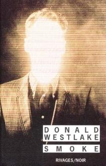 Smoke - Donald E.Westlake