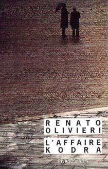 L'affaire Kodra - RenatoOlivieri