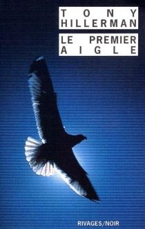 Le premier aigle - TonyHillerman