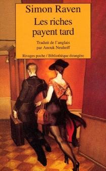Les riches paient tard - SimonRaven