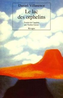 Le lac des orphelins - DanielVillasenor