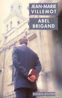 Abel Brigand - Jean-MarieVillemot