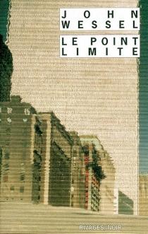 Le point limite - JohnWessel