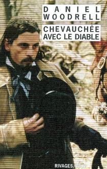 Chevauchée avec le diable - DanielWoodrell
