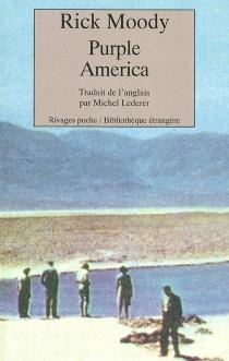 Purple America - RickMoody