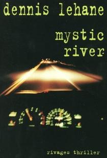 Mystic River - DennisLehane