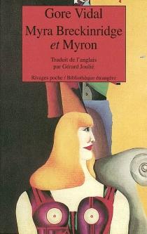 Myra Breckinridge et Myron - GoreVidal