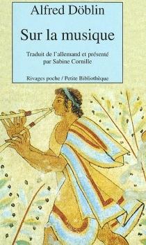Sur la musique : conversation avec Calypso - AlfredDöblin