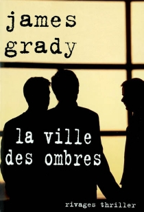 La ville des ombres - James Thomas Grady