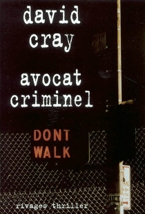 Avocat criminel - David Cray