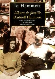 Dashiell Hammett : album de famille - Josephine HammettMarshall