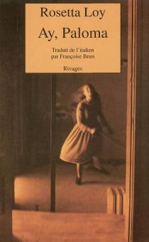 Ay, Paloma - RosettaLoy