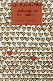 La discipline de l'amour - Lygia FagundesTelles