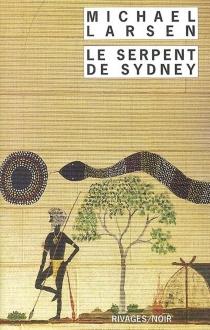 Le serpent de Sydney - MichaelLarsen