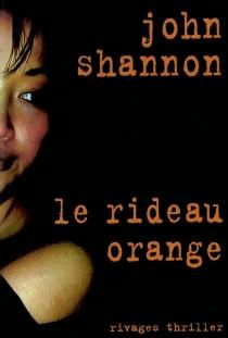 Le rideau orange - JohnShannon